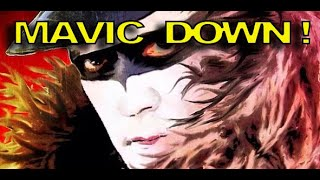 MAVIC DOWN! - Demunseed