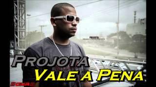 Projota Vale a Pena + Letra e Download (...)