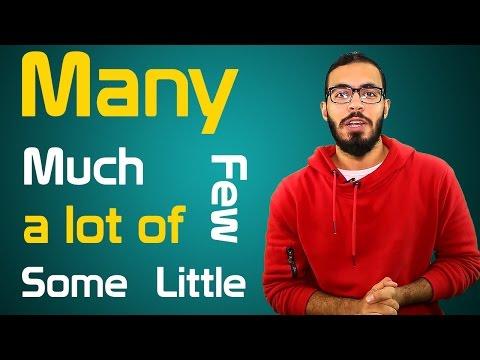 شرح Many , Much , few , little , a lot of , some في اللغه الانجليزيه