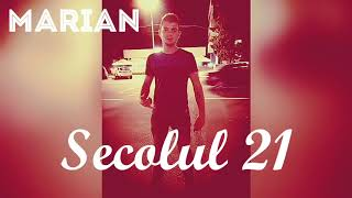 MARIAN i1one - Secolul 21 (oficial song)2017