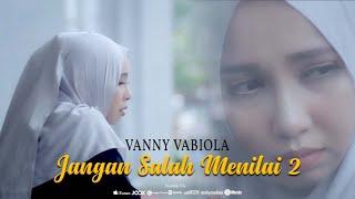 Download Vanny Vabiola - Jangan Salah Menilai 2 (Official Music Video)