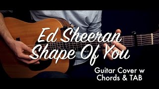 Ed Sheeran - Shape Of You guitar Lesson Tutorial & TAB (guitar cover) & chords/How to play