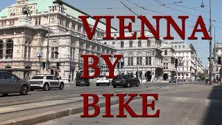 VIENNA Austria BY BIKE With Max Wilson