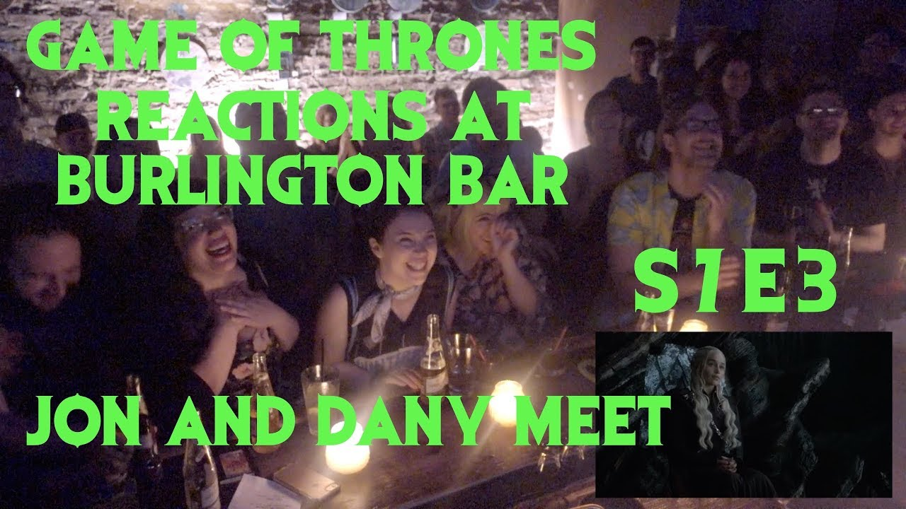 Download GAME OF THRONES Reactions at Burlington Bar /// S7 Episode 3  DANY and JON MEET  \\\