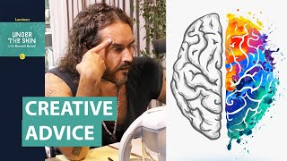 Is This Some Of The Best Advice For Creatives & Artists? | Russell Brand