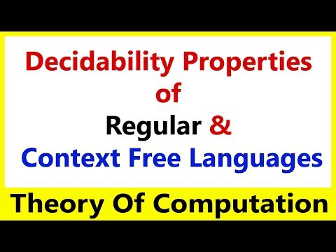 TOC #31 Decidability Properties of Regular & Context Free Languages