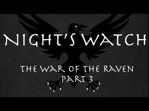 night's-watch:-the-war-of-the-raven-part-3
