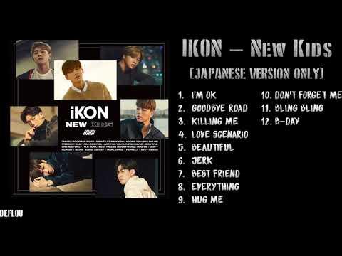 IKON - NEW KIDS [JAPANESE VERSION ONLY] Album Tracklist