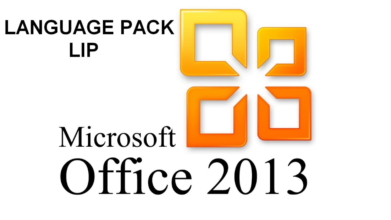 Microsoft Office 2013 Language Interface Pack Lip Youtube