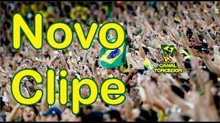 Clipe Nova música da torcida do Brasil - Russia 2018 - Copa do Mundo