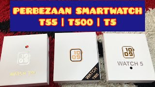 Perbezaan smartwatch T5 , T55 dan T500 copy applewatch design series 5