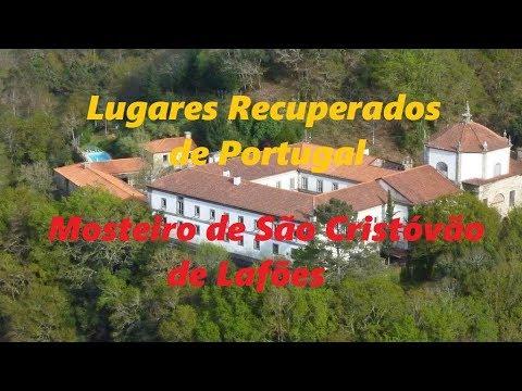 Lugares Recuperados em Portugal - Mosteiro de São Cristóvão de Lafões
