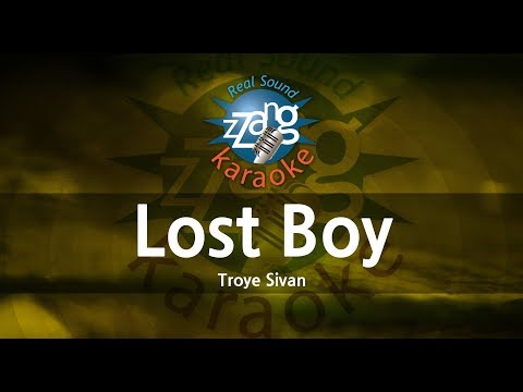 Troye Sivan-Lost Boy (Karaoke Version) [ZZang KARAOKE]