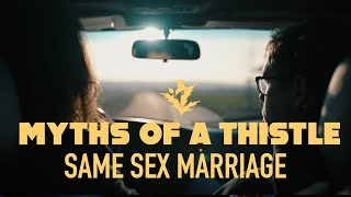 Myths of a Thistle | Same Sex Marriage (Official Video)