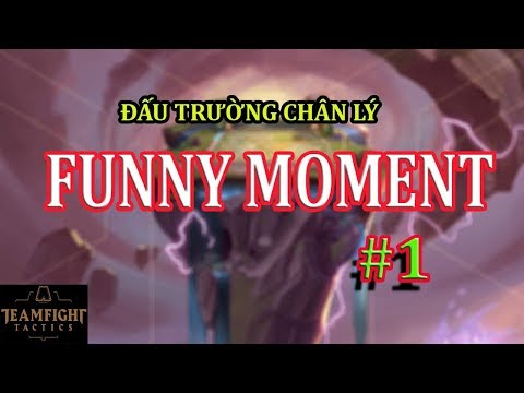 FUNNY MOMENT TEAMFIGHT TACTICS - #1 | LOL CHESS