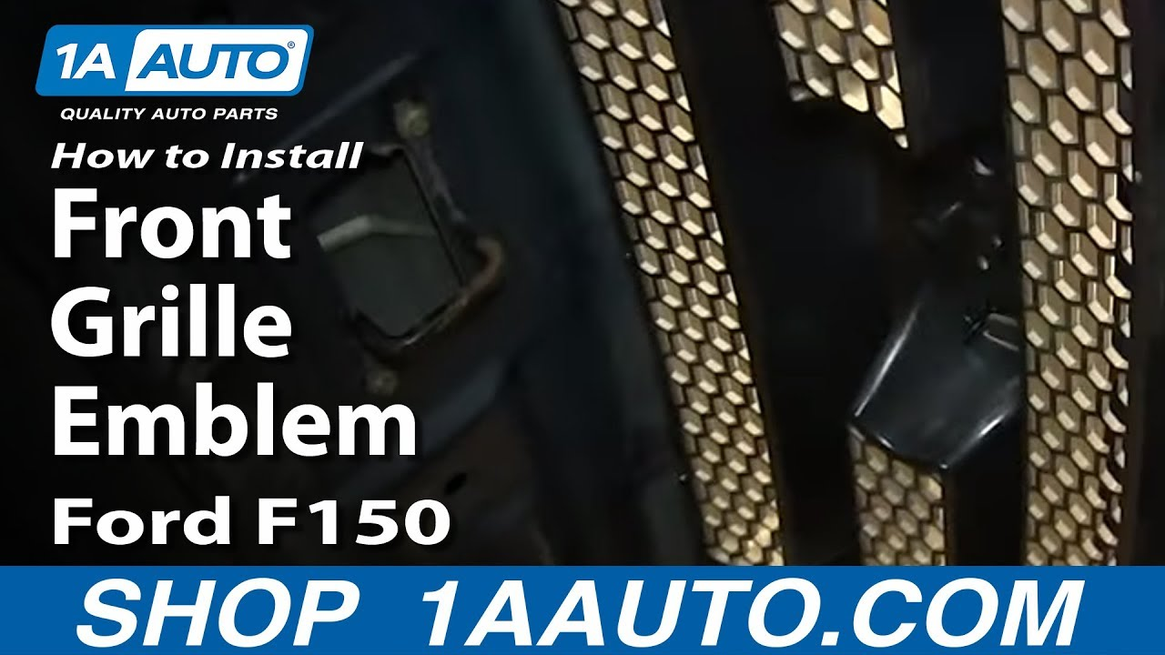 How To Install replace Front Grille Emblem 2004-09 Ford ...