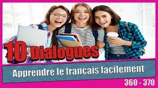 10 dialogues en français (361 - 370)