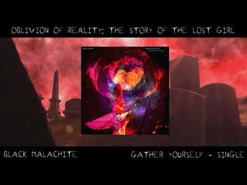 "Black Malachite - ""Gather Yourself"" Official Teaser Video Mp3"