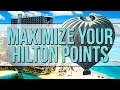 How to maximize Hilton Honor Points (Best way to use a credit card)