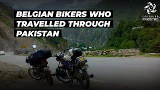 Belgian Bikers who travelled through Pakistan!