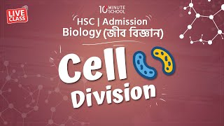 Biology - Cell Division [HSC   Admission]