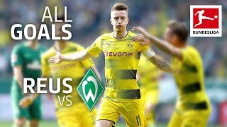 Marco Reus - Bremen's Nightmare - All Goals against Werder Bremen