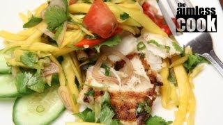 Halibut With Thai Spicy Mango Salad - Thai Cooking