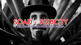Download lagu System of a down Toxicity Lirik dan Terjemahan Bahasa Indonesia MP3
