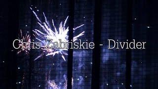 Chris Zabriskie - Divider [music video]