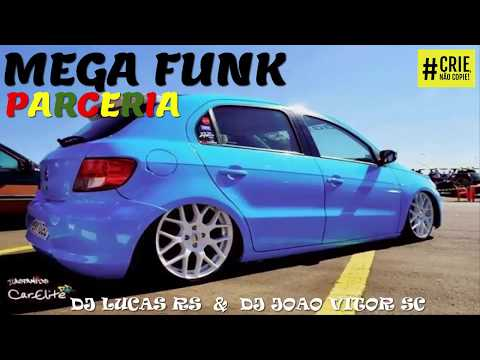 MEGA FUNK PARCERIA 2K18 DJ Lucas RS .ft Dj João Vitor SC