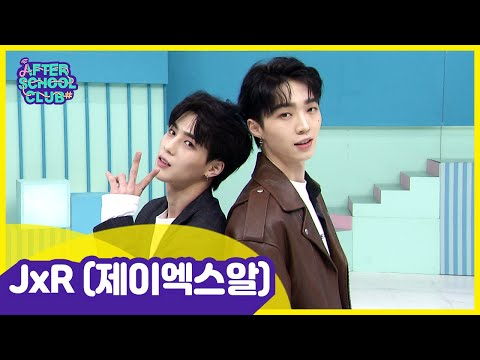 [After School Club] JxR(제이엑스알), The Two Guys That Boast Perfect Chemistry ! _ Full Episode - Ep.399
