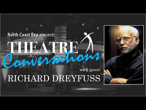 Theatre Conversations with Richard Dreyfuss