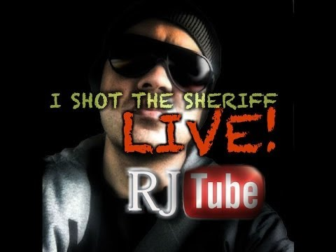 RJ KANEAO LIVE- I SHOT THE SHERIFF