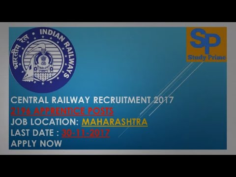 Central Railway Recruitment--- 2017  2196 Apprentice Posts  -- Apply Now