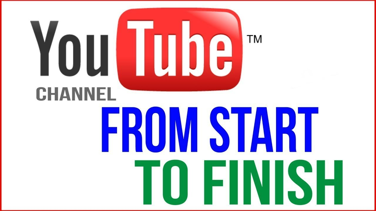 YouTube Tutorial 2019 - How To Make A YOUTUBE Channel in ...