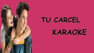 Soy Luna 3 - Tu Carcel - Karaoke - Letra