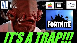 It Was A Trap!!! A Lawyer Discusses Epic vs Apple (Fortnite Lawsuit) (VL286)