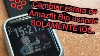 Esferas en Amazfit Bip usando SOLAMENTE iOS