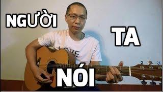 [Guitar Hướng dẫn] Người Ta Nói - Ưng Hoàng Phúc
