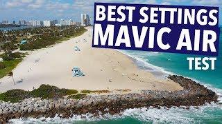 BEST DJI MAVIC AIR SETTINGS!