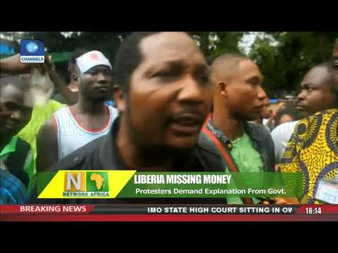 Protesters Demand Explanation From Liberian Govt Over Missing Money |Network Africa|