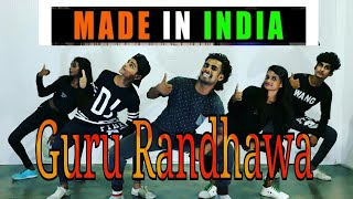 Guru Randhawa: MADE IN INDIA | Bollywood Dance Choreography | Prakash Dance Academy |