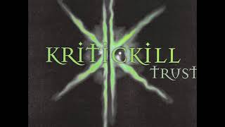 Kritickill - Trust (Full Album)