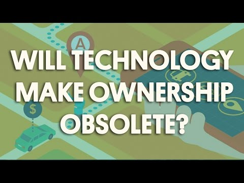 Will Technology Make Ownership Obsolete?