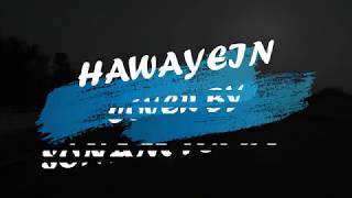 Hawayein cover by Sonam Topden with lyrics