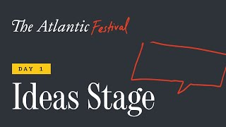 The Atlantic Festival Ideas Stage - Day 1 (feat. Tim Cook and Stacey Abrams)
