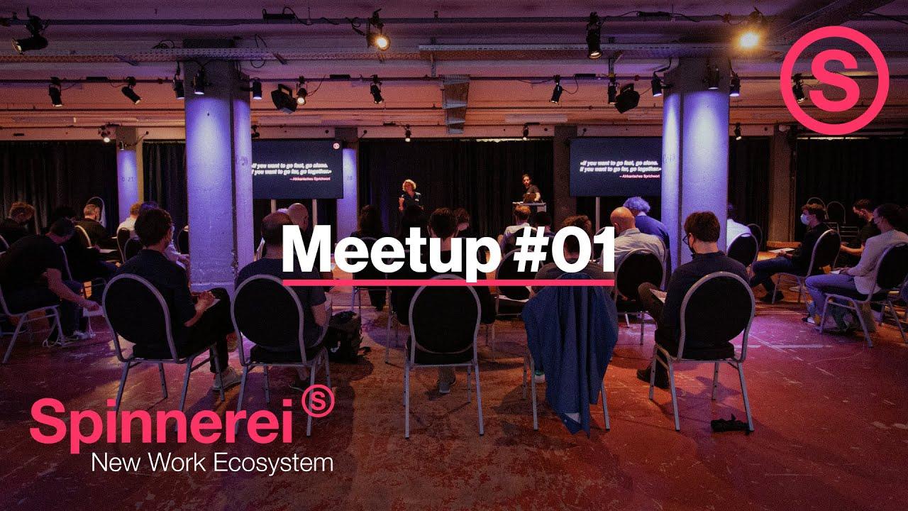 Spinnerei - Review MeetUp #01 Netzwerkanlass