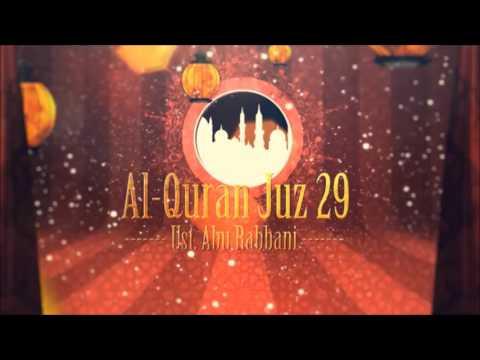 Ust. Abu Rabbani - Murattal Al Quran Juz 29 (HQ Audio)