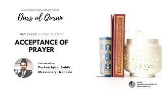 Daily Dars ul Quran #7: Acceptance of Prayer #Ramadan2020
