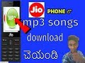 how to download mp3 songs in jio phone in 2020 to 2030